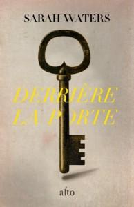 Derriere-la-porte-de-Sarah-Waters-traduit-de-l-anglais-par-Alain-Defosse-Denoel_reference